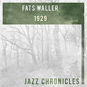 Fats Waller: 1929 by Fats Waller