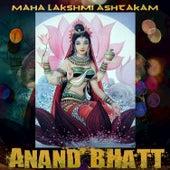 Maha Lakshmi Ashtakam de Anand Bhatt