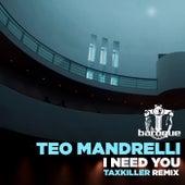 I Need You von Teo Mandrelli