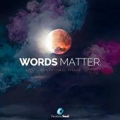Words Matter (Motivational Speech) by Fearless Soul