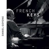 French keys by Daniel Goyone