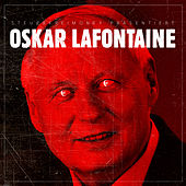 Oskar Lafontaine by Steuerfreimoney
