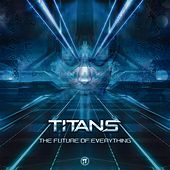 The Future of Everything by The Titans