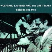 Ballads For Two von Wolfgang Lackerschmid