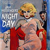 Night and Day de The Jam Messengers