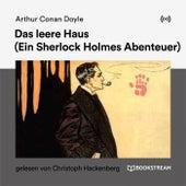 Das leere Haus (Ein Sherlock Holmes Abenteuer) von Arthur Conan Doyle Sherlock Holmes