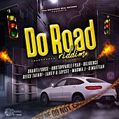 Do Road Riddim by Various Artists