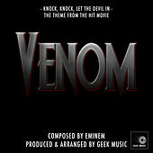 Venom - Knock, Knock Let The Devil In - Main Theme by Geek Music