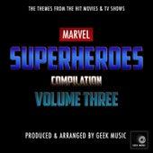 Marvel Superheroes Compilation, Vol. Three by Geek Music