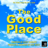 The Good Place - Main Theme by Geek Music