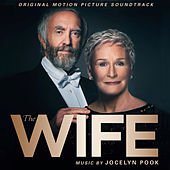 The Wife (Original Motion Picture Soundtrack) by Jocelyn Pook