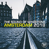 The Sound Of Whartone Amsterdam 2018 - EP by Various Artists