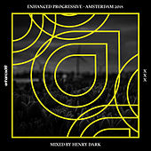 Enhanced Progressive - Amsterdam 2018, Mixed by Henry Dark - EP von Various Artists