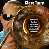 Keep Searchin' by Steve Turre