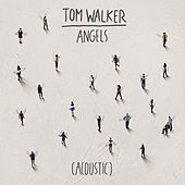 Angels (Acoustic) de Tom Walker