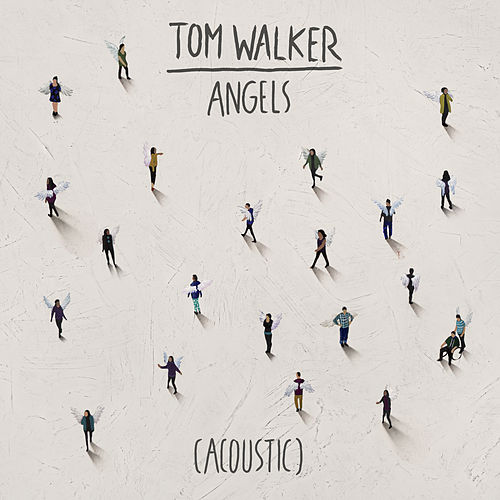 Angels (Acoustic) von Tom Walker