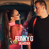 Vila vestica by Funky G