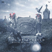 The Desecrated (Radical Redemption Remix) van Angerfist