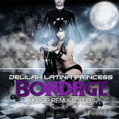 Bondage (Mojoe Remix/Club) de Latina Princess