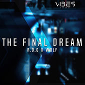 The Final Dream by Wolf