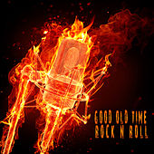 Good Old Time Rock n Roll de Various Artists