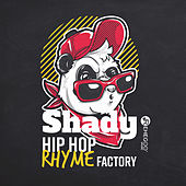 Shady Hip Hop Rhyme Factory di Various Artists