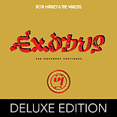 Exodus - The Movement Continues (40th Anniversary Deluxe Edition) by Bob Marley & The Wailers
