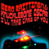 I'll Take Care of You by Eero Raittinen