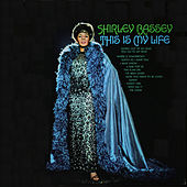 This Is My Life by Shirley Bassey