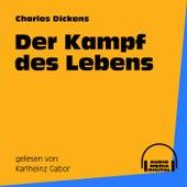 Der Kampf des Lebens von Charles Dickens