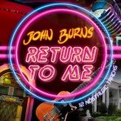 Return to Me by John Burns