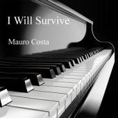 I Will Survive de Mauro Costa