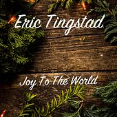 Joy to the World de Eric Tingstad