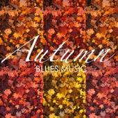 Autumn Blues Music de Various Artists