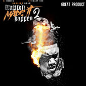 Trappin Made It Happen 2 (Great Product) by DJ Swamp Izzo DJ Iceburg