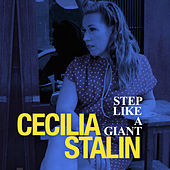 Step Like a Giant by Cecilia Stalin