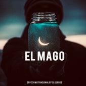 El Mago (Speech Motivacional) by 3l Duende