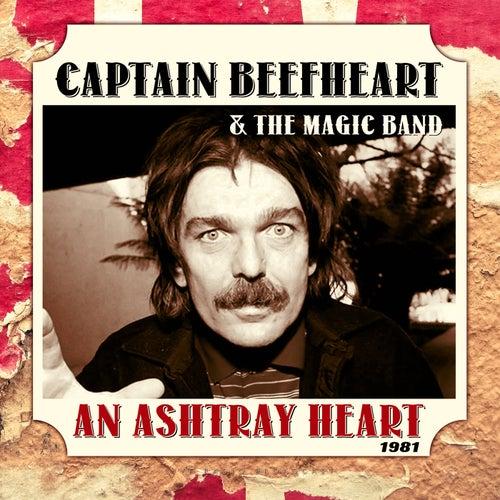 An Ashtray Heart (Live) by Captain Beefheart