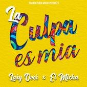La Culpa es Mia by Lary Over
