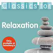 Classics For Relaxation by Various Artists