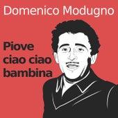 Piove (ciao ciao bambina) de Domenico Modugno
