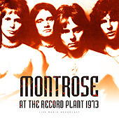 At The Record Plant 1973 (Live) by Montrose