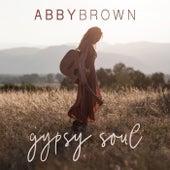 Gypsy Soul de Abby Brown