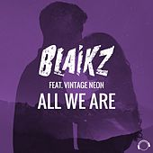 All We Are de Blaikz