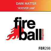 Hoover Jam by Dark Matter