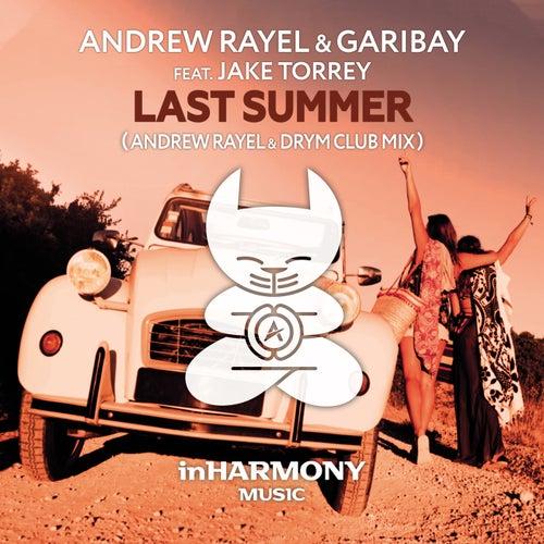 Last Summer (Andrew Rayel & DRYM Club Mix) van Andrew Rayel