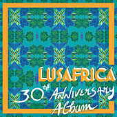 Lusafrica 30th Anniversary Album by Various Artists