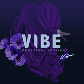 Vibe (Orchestral Version) by Kuizz