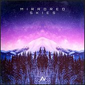 Mirrored Skies by Nyte