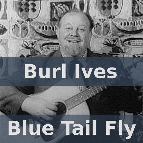 Blue Tail Fly de Burl Ives